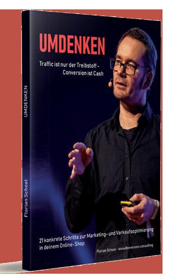 """Buchcover: """"Umdenken - Traffic ist der Treibstoff - Conversion ist Cash"""" von Florian Schoel"""